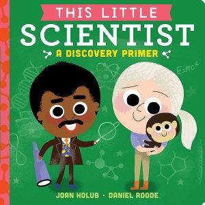 This Little Scientist Book