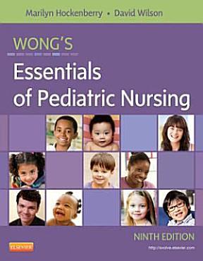 Wong s Essentials of Pediatric Nursing9 PDF