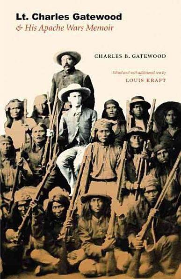 Download Lt  Charles Gatewood and His Apache Wars Memoir Book
