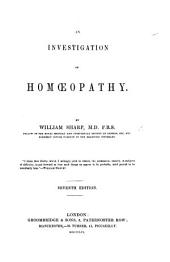 An Investigation of Homœopathy ... Seventh edition
