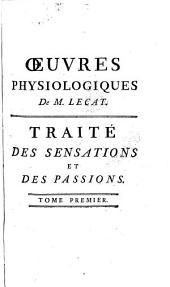 Traité des sensations et des passions en général et des sens en particulier...