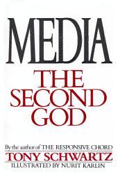 Media, the Second God