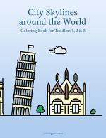 City Skylines around the World Coloring Book for Toddlers 1, 2 & 3
