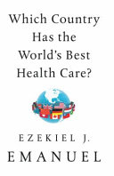Download Which Country Has the World s Best Health Care  Book