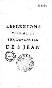 Réflexions morales sur les quatre Évangiles, par le Révérend Père ancien abbé de la Trappe