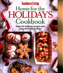 Download Southern Living Home for the Holidays Cookbook Book