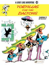 Lucky Luke - Volume 10 - Tortillas for the Daltons
