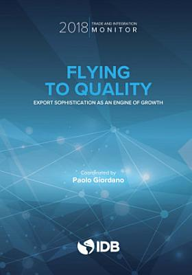 Trade and Integration Monitor 2018  Flying to Quality