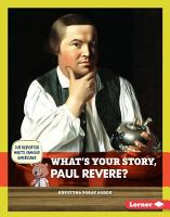 What s Your Story  Paul Revere  PDF