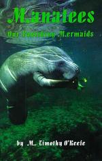 Manatees, Our Vanishing Mermaids