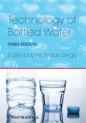 Technology of Bottled Water: Edition 3