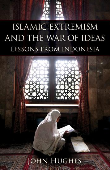 Islamic Extremism and the War of Ideas PDF
