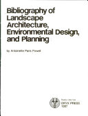 Bibliography of Landscape Architecture  Environmental Design  and Planning PDF
