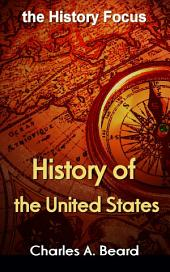 History of the United States: the History Focus