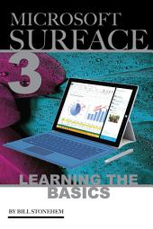 Microsoft Surface 3: Learning the Basics