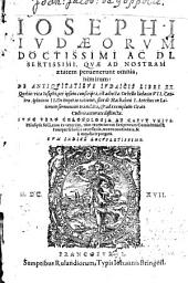 Quae ad nostram aetatem pervenerunt omnia, nimirum: De antiquitatibus Ivdaicis libri XX. (etc.)