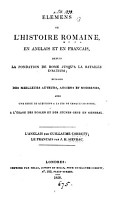 Elements of the Roman history  in Engl  and Fr   the Engl  by W  Cobbett  the Fr  by J H  Sievrac PDF