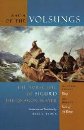 The Saga of the Volsungs: The Norse Epic of Sigurd the Dragon Slayer
