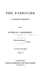 The Parricide: A Domestic Romance, Volume 1