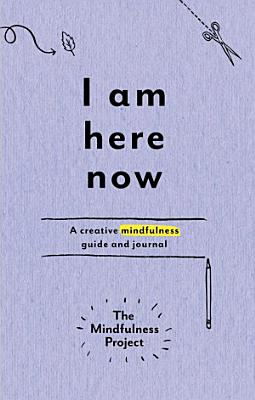 I Am Here Now
