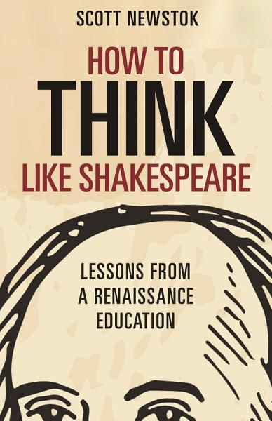 Download How to Think Like Shakespeare Book