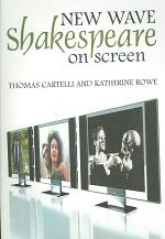 New Wave Shakespeare on Screen