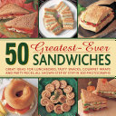 50 Greatest-Ever Sandwiches