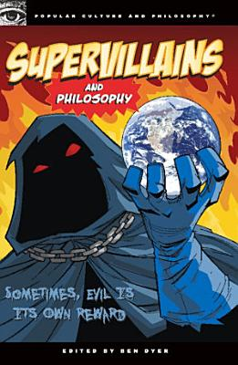 Supervillains and Philosophy PDF