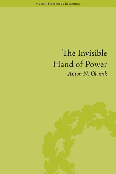 Download The Invisible Hand of Power Book