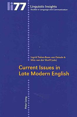 Current Issues in Late Modern English