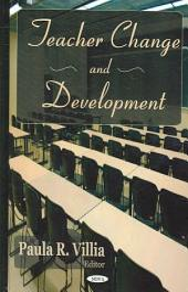 Teacher Change and Development