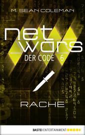 netwars - Der Code 6: Rache: Thriller