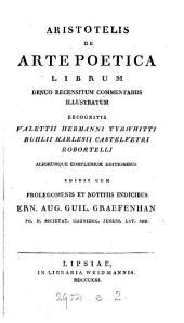 Aristotelis de arte poetica librum denuo recensitum commentariis illustratum ... edidit ... Ern. Aug. Guil. Graefenham