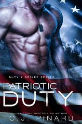 Patriotic Duty: Duty & Desire, Book 1