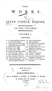 The Works of Peter Pindar, Esquire: Volume 1
