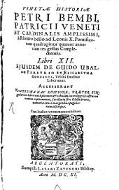 Historia Veneta: lib. XII.