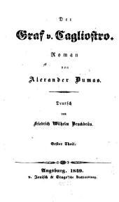 Der Graf Cagliostro: Deutsch von Fr. W. Bruckbeau, Band 1