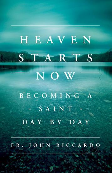 Heaven Starts Now PDF