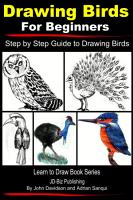 Drawing Birds for Beginners   Step by Step Guide to Drawing Birds PDF