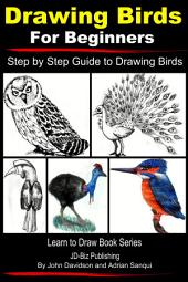 Drawing Birds for Beginners - Step by Step Guide to Drawing Birds
