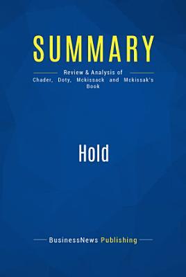 Summary  Hold