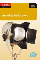 Collins ELT Readers -- Amazing Performers (Level 3)