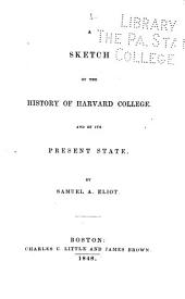 A Sketch of the History of Harvard College: And of Its Present State, Volume 3