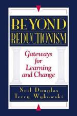 Beyond Reductionism