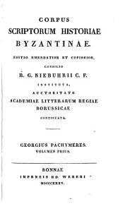 Georgii Pachymeris, De Michaele et Andronico palaeologis libri tredecim