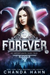 Forever: An Unfortunate Fairy Tale
