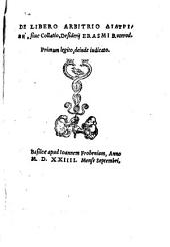 De libero arbitrio diatribē, sive collatio