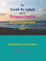 The Seventh-Day Sabbath and Its Redemptive Function in God's Everlasting Covenant of Grace