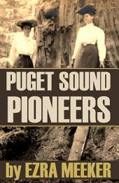 Puget Sound Pioneers (Expanded, Annotated)