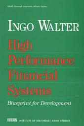 High Performance Financial Systems: Blueprint for Development